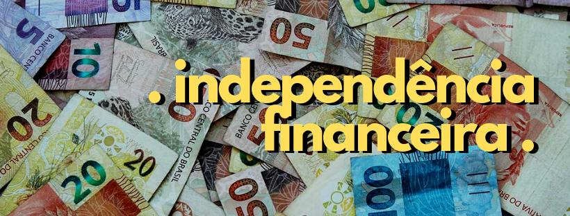Independência financeira: O que éisso?